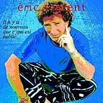 Eric Vincent Il N'y A De Nouveau Que C'qui Est Oublié