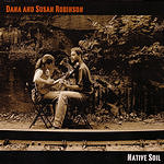 Dana & Susan Robinson Native Soil