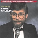Lewis Grizzard On The Road With Lewis Grizzard