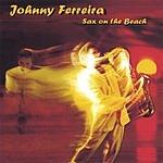 Johnny Ferreira Sax On The Beach