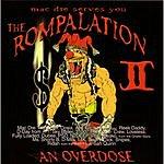 Mac Dre Mac Dre The Rompalation II (An Overdose) (Parental Advisory)
