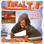 Mac Dre Mac Dre Presents Treal T.V. The Soundtrack Hosted By Thizzelle Washington (Parental Advisory)