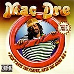 Mac Dre 'Dont Hate The Player, Hate The Game #2' (Parental Advisory)