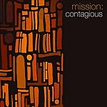 Crown City Rockers Mission: Contagious