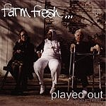 Farm Fresh Played Out (1994-1996)