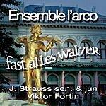 Ensemble L'Arco Fast Alles Walzer