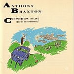 Anthony Braxton Composition No. 165 (For 18 Instruments)