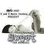 C+C Music Factory C&C Music Factory Vs. RMD Dance: Everybody Dance Now! (Sweat - The Remixes)