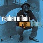Reuben Wilson Organ Blues