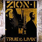 Zion I True And Livin'