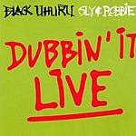 Sly & Robbie Dubbin' It Live