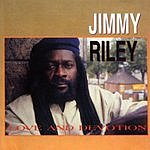 Jimmy Riley Love And Devotion