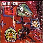 Gator Dash Back To My Family