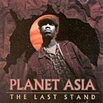Planet Asia The Last Stand