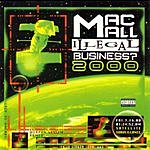 Mac Mall Illegal Business? 2000 (Parental Advisory)