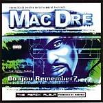 Mac Dre Do You Remember? The Remix Album (Parental Advisory)