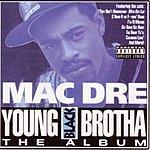 Mac Dre Young Black Brotha - The Album (Parental Advisory)