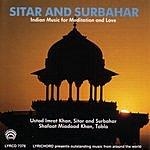 Imrat Khan Indian Music For Sitar & Surbahar For Meditation & Love