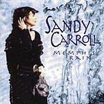 Sandy Carroll Memphis Rain