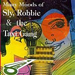 Sly & Robbie Many Moods Of Sly, Robbie & The Taxi Gang