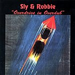 Sly & Robbie Overdrive In Overdub