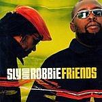 Sly & Robbie Friends