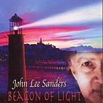 John Lee Sanders Beacon Of Light