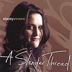 Stacey Evans A Slender Thread
