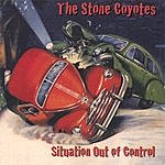 The Stone Coyotes Situation Out Of Control