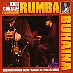 Jerry Gonzalez & The Fort Apache Band Rumba Buhaina