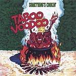 Taboo Voodoo Something's Cookin'