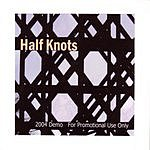 Half Knots Half Knots
