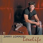 Jimmy Sommers Lovelife