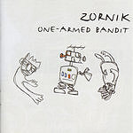 Zornik One Armed Bandit