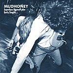 Mudhoney Superfuzz Bigmuff/Plus