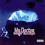 Mr. Doctor Setripn' Bloccstyle (Parental Advisory)