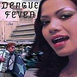 Dengue Fever Digi EP