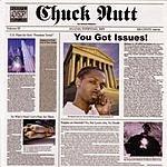 Chuck Nutt You Got Issues (Parental Advisory)