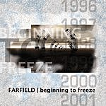 Farfield Beginning To Freeze
