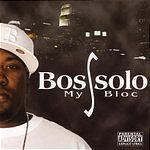 Bossolo My Bloc (Parental Advisory)