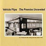 Vehicle Flips The Premise Unraveled