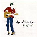 Brent Mason Gloryland