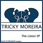 Tricky Moreira The Listen EP