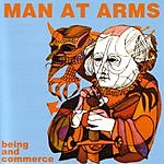 Man At Arms Being And Commerce