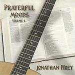 Jonathan Firey Prayreful Moods, Vol.1