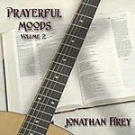 Jonathan Firey Prayerful Moods, Vol.2