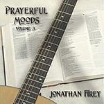 Jonathan Firey Prayerful Moods, Vol.3