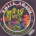 White Trash F.R.E.A.K. Show (Parental Advisory)