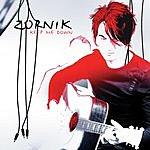 Zornik Keep Me Down (Single)