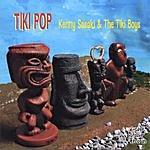 Kenny Sasaki & The Tiki Boys Tiki Pop